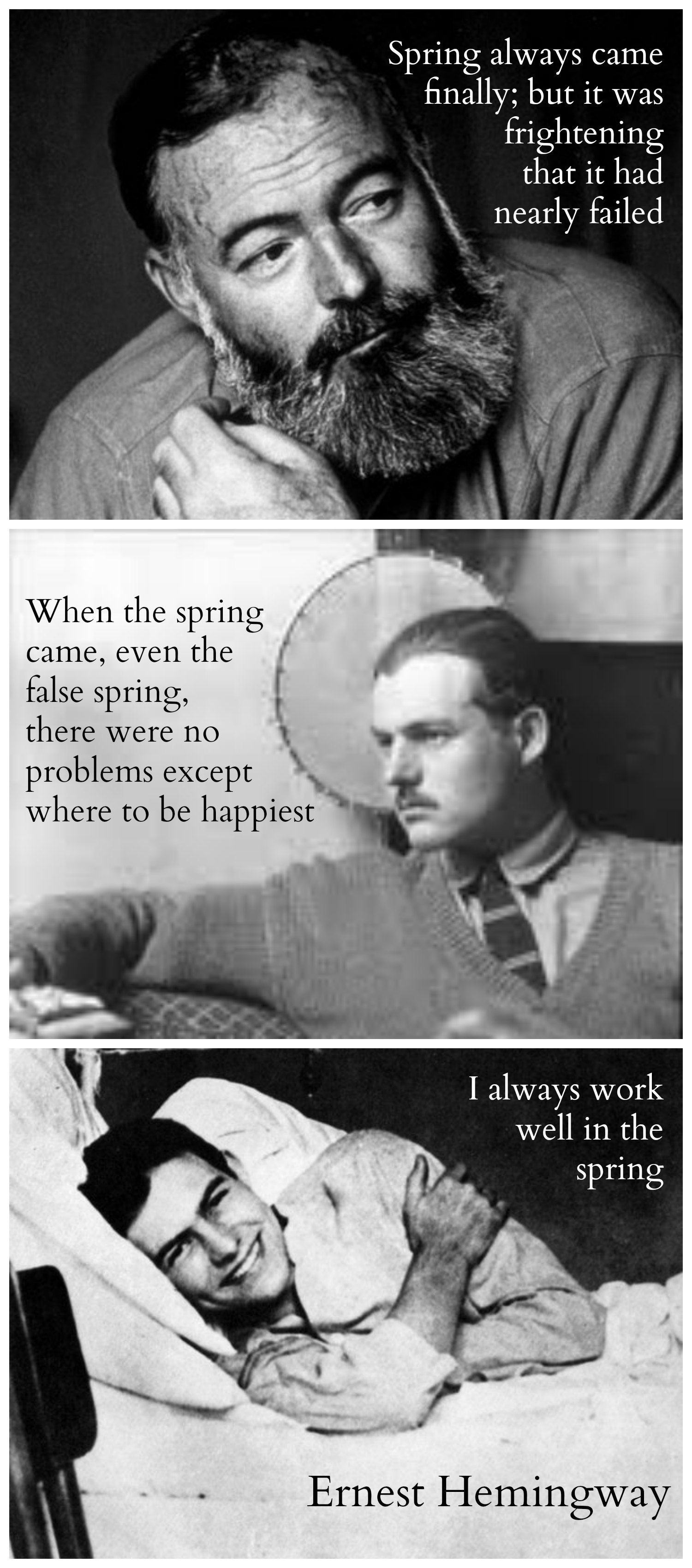 Ernest Hemingway, Aging and Quotes about Spring