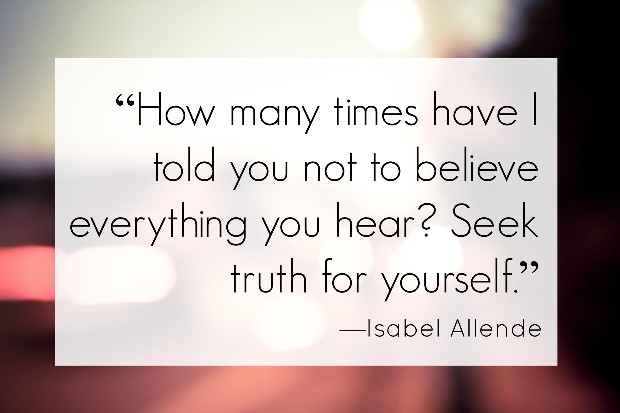 Isabel Allende on Finding the Truth