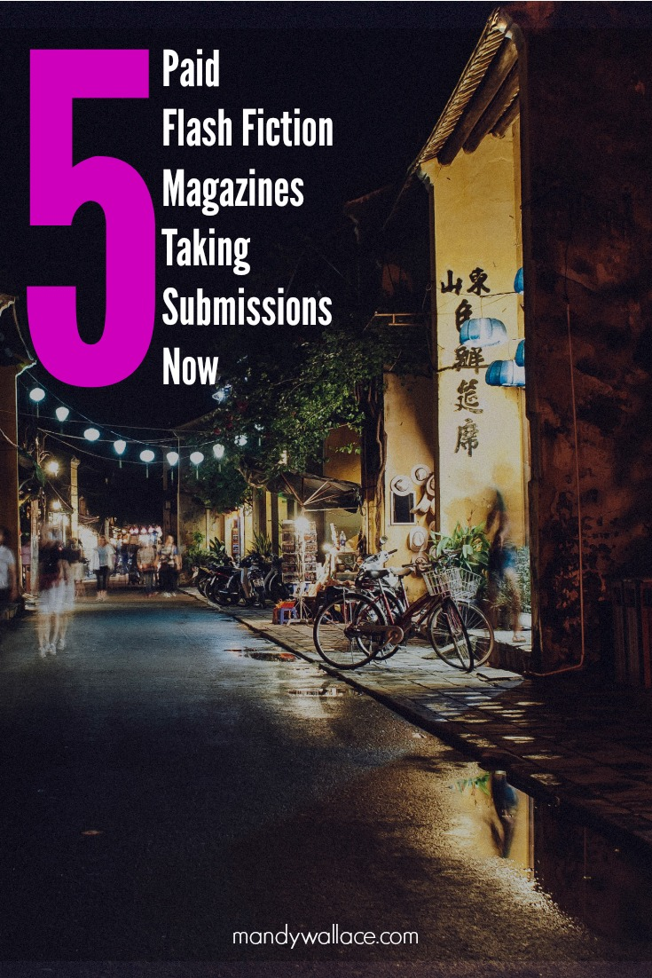 5 Paid Flash Fiction Magazines Taking Submissions Now