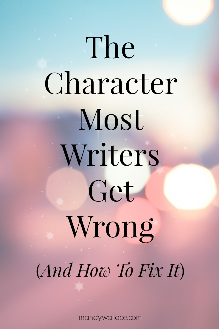 The Character Most Writers Get Wrong (And How to Fix It)