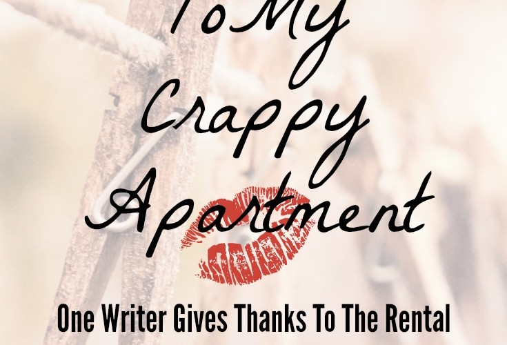 Ode To My Crappy Apartment