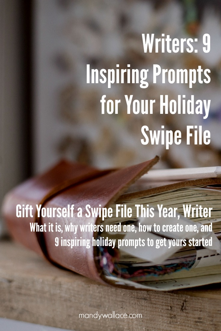 Writers: 9 Inspiring Prompts for Your Holiday Swipe File