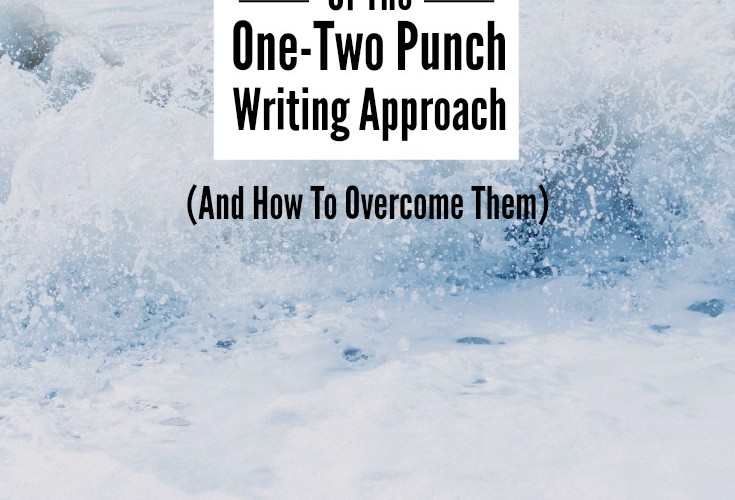5 Challenges of The One-Two Punch Writing Approach (And How To Overcome Them)