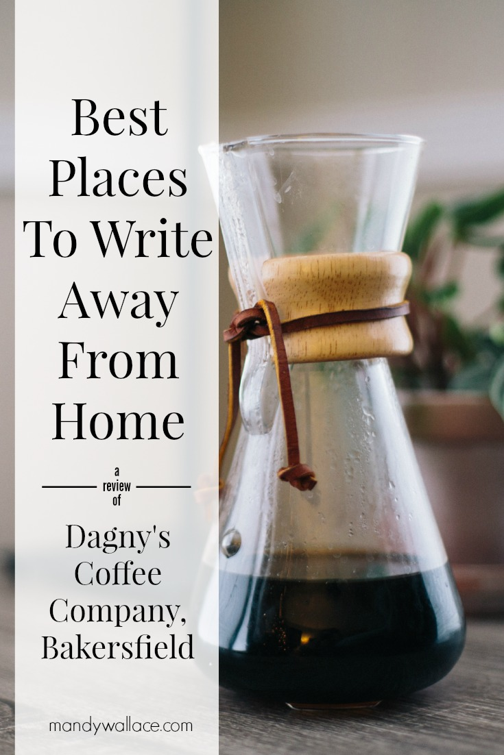 Best Places to Write in Bakersfield: Dagny's Coffee Company