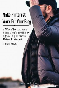 5 Ways To Increase Your Blog's Traffic by 250% Using Pinterest: A Case Study