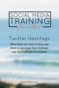 Social Media Training for Writers: Twitter Hashtags