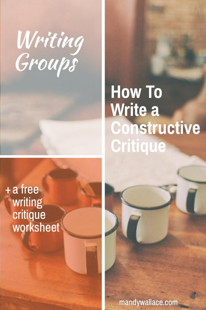 Writing Groups: How To Write a Constructive Critique