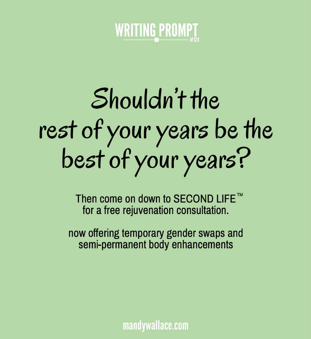 Writing Prompt: Second Life Ad