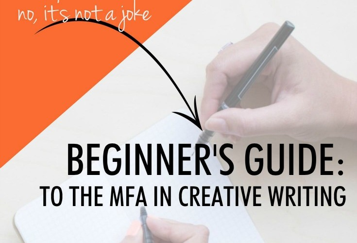 Beginner's Guide: The MFA in Writing