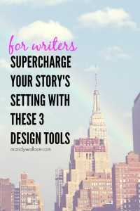 Supercharge Your Story's Setting with These 3 Design Tools