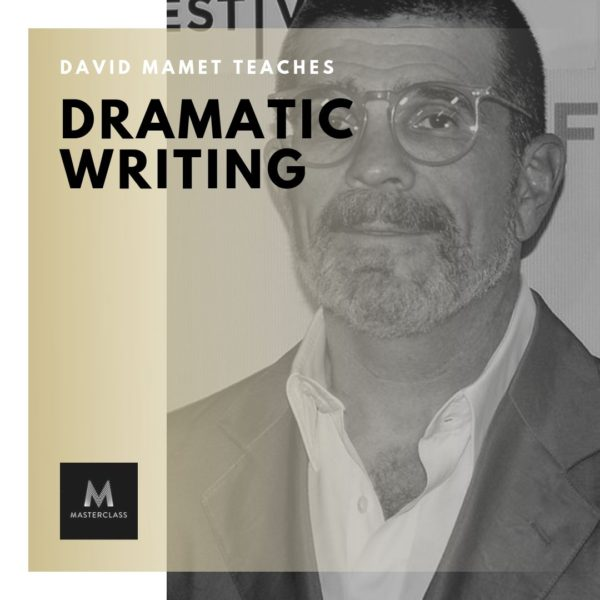 David Mamet Teaches Dramatic Writing